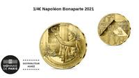 1/4 Quarter Euros France Monnaie de Paris 2021 Napoléon Bonaparte