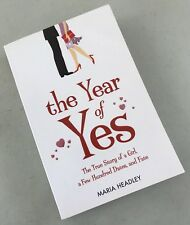 The Year of Yes The Story of a Girl a Few Hundred Dates & Fate by Maria Headley