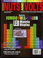 NUTS AND VOLTS Magazine November 2016 Projects Theory Applications Circuits Tech