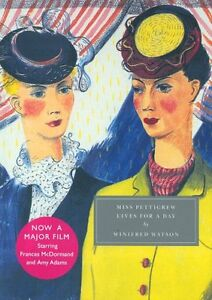 Miss Pettigrew Lives for a Day (Persephone Classics) By Winifred Watson, Henrie