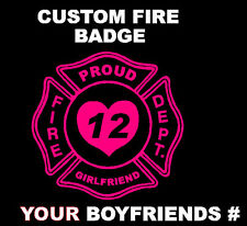 Custom Girlfriend Fire Fighter Decal Vinyl Sticker