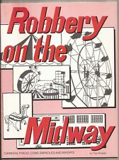 ROBBERY ON THE MIDWAY by Tom Rinaldo Carnival Fraud, Cons, Swindles and Ripoffs