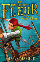 Dread Pirate Fleur and the Ruby Heart, Starbuck, Sara, New Book