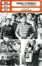 Fiche Cinéma. Movie Card. Passage to Marseille (USA) 1944 Michael Curtiz