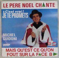 Michel Guidoni 45 tours Le Père Noël chante 1987Jean-Jacques Goldman