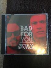 Bad For You Waterloo Revival Promo Single Rare