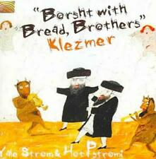 HOT PSTROMI/YALE STROM - BORSHT WITH BREAD, BROTHERS/KLEZMER USED - VERY GOOD CD