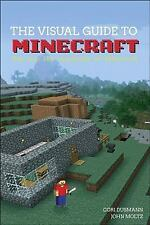 The Visual Guide to Minecraft SOFTCOVER BOOK  by James Clark/John Moltz