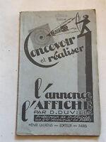 L'Art de Concevoir et Réaliser l'Annonce l'Affiche D Duville 1946