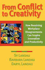 From Conflict to Creativity: How Resolving Workplace Disagreements Can-ExLibrary