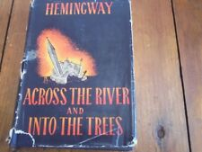 """Across The River And Into The Trees By Ernest Hemingway 1st Ed. Scribner's """"A"""""""