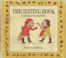 The Hating Book 1969 Charlotte Zolotow Ben Shecter Hardcover With Dustjacket
