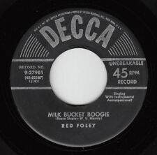 RED FOLEY -Decca 27981 (lines)- Milk Bucket Boogie - 45