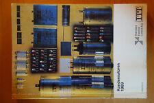 Handbuch ITT Kondesatoren /1969 / 161 Seiten Rundfunk Radio