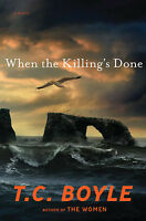 When the Killing's Done (Inglese) - T.C.Boyle - Libro nuovo in Offerta!