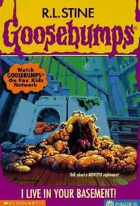 I Live in Your Basement! (Goosebumps, No 61) by R.L. Stine