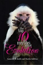 The Top 10 Myths About Evolution-ExLibrary