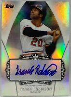 Frank Robinson autograph signed Card 1/1 Baltimore Orioles 2013 Topps