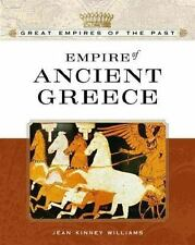 Great Empires of the Past: Empire of Ancient Greece by Jean Kinney Williams...
