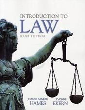 Introduction to Law (4th Edition) by Hames, Joanne B.; Ekern, Yvonne