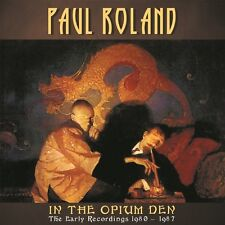 Paul Roland - In the Opium Den: Early Recordings 1980-87 [New CD] UK - Import