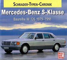 Book - Mercedes Benz W 126 280 500 S Klasse 1979-91 Schrader Chronik Brochures