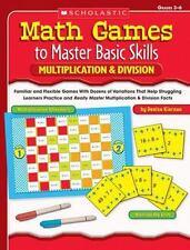 Math Games to Master Basic Skills: Multiplication & Division: Familiar and