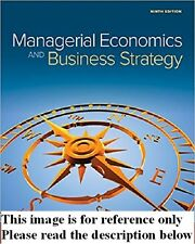 Managerial Economics & Business Strategy 9th Int'l Ed. US Delivery 3-4 bus days