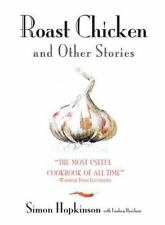 Roast Chicken And Other Stories by Simon Hopkinson