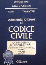 Commentario Breve al Codice Civile Complemento Giurisprudenziale 2009 CEDAM