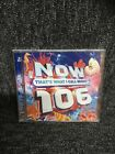 NOW THATS WHAT I CALL MUSIC 106 - (2 CD ALBUM) NEW AND SEALED. Freepost In Uk