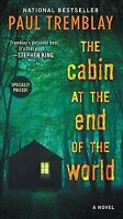 Cabin at the End of the World, Paperback by Tremblay, Paul, Brand New, Free s...