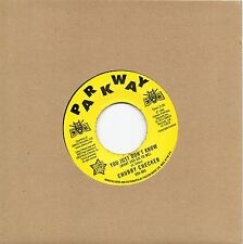 CHUBBY CHECKER  YOU JUST DONT KNOW/ (AT THE) DISCOTHEQUE  UK PARKWAY/ OUTTASIGHT