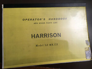 HARRISON LATHE OPERATORS HANDBOOK & SPARE PARTS LIST