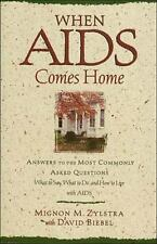 When AIDS Comes Home: Answers to the Most Commonly Asked Questions : What to Say