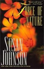 Force Of Nature by Johnson, Susan