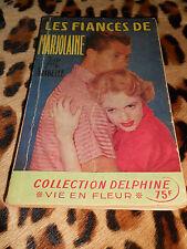LES FIANCES DE MARJOLAINE - Arabelle - Collection Delphine, 1956