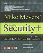 MIKE MEYERS' COMPTIA SECURITY+ CERTIFICATION GUIDE - MEYERS, MIKE/ JERNIGAN, SCO