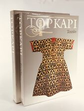 TOPKAPI SARAY MUSEUM: COSTUMES, EMBROIDERIES AND OTHER TEXTILES By Hhulya Tezcan