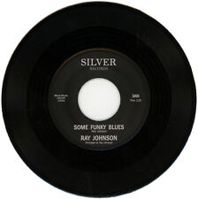 "RAY JOHNSON  ""SOME FUNKY BLUES c/w RAY'S BLUES""   FUNK    LISTEN!"