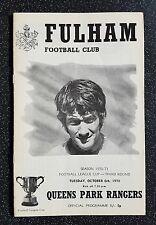 Fulham vs Queens Park Rangers 1970/1971 League Cup 3rd Round Programme 70/71 QPR