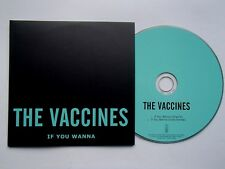 THE VACCINES - IF YOU WANNA - VERY RARE PROMO CD