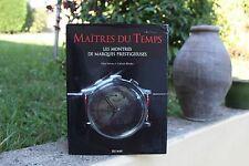 Maitres du temps / les montres de marques prestigieuses