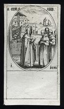 santino incisione 1600 S.ODILONE AB. DI CLUNY.  j.callot