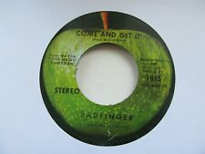 "BADFINGER Come And Get It/Rock Of All Ages USA 7"" Single EX Cond"