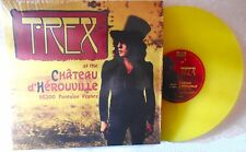 """MARC BOLAN / T.REX : CHATEAU D' HEROUVILLE LIMITED EDITION 10"""" YELLOW VINYL"""
