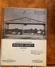 Land Atlas and Plat Book, Iroquois County, Illinois 1977, Historic Maps