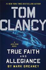 A Jack Ryan Novel Tom Clancy True Faith and Allegiance 17 Mark Greaney Hardcover