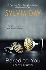 Bared to You  (Book #1 in the Crossfire Series)   by Sylvia Day