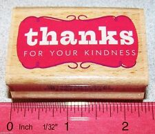 thanks for your kindness Stamp by Studio G New Wood Mounted Plain Simple Script